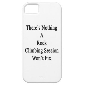 There's Nothing A Rock Climbing Session Won't Fix. iPhone SE/5/5s Case