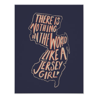 There's Nothing in the World Like a Jersey Girl Poster