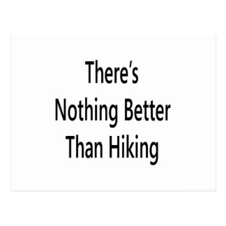 theres nothing like hiking postcard