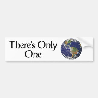 There's Only One Bumper Sticker