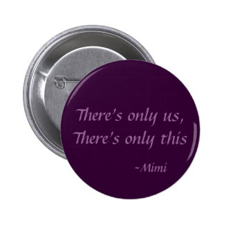 There's only us button
