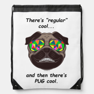"There's ""Regular"" Cool, and Then There's PUG Cool Drawstring Bag"
