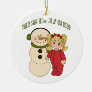 There's Snow Friend Like An Old Friend Holiday Orn Ceramic Ornament