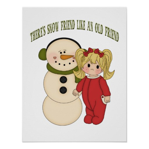 There's Snow Friend Like An Old Friend Holiday Pos Poster