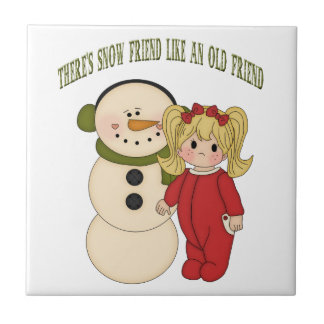There's Snow Friend Like And Old Friend Holiday Ti Tiles
