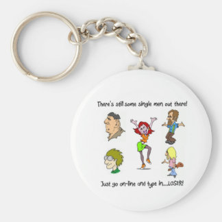 THERE'S STILL SOME SINGLE MEN OUT THERE! KEYCHAIN