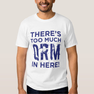 There's Too Much QRM in Here! - Ham Radio T-Shirt