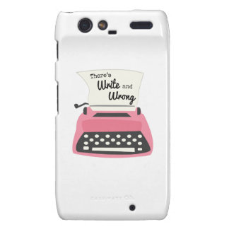 Theres Write And Wrong Motorola Droid RAZR Cover