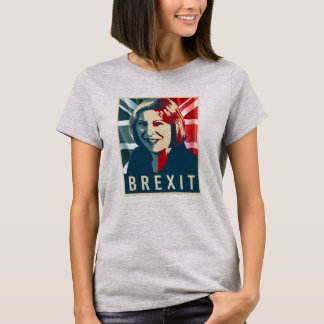 Theresa May Brexit - -  T-Shirt