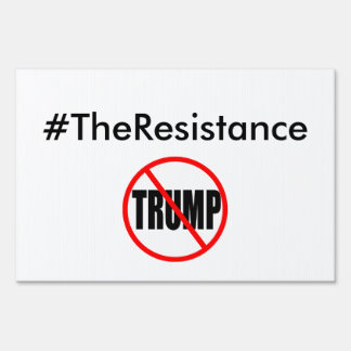 #TheResistance Yard Sign