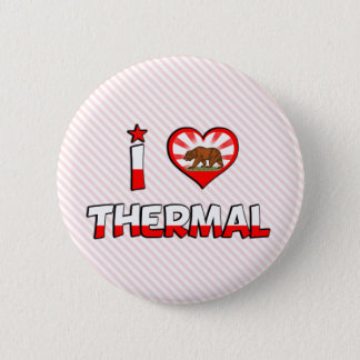 Thermal, CA Button