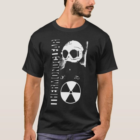 Thermonuclear T-Shirt