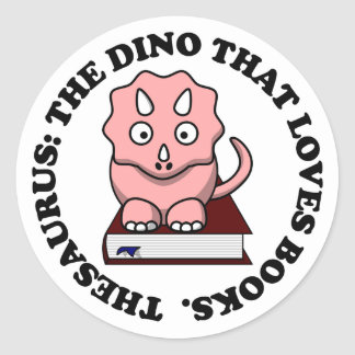 Thesaurus: A Dinosaur Who Loves Reading Books Classic Round Sticker
