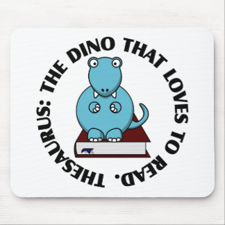 Thesaurus: A Dinosaur Who Loves to Read Books Mouse Pad