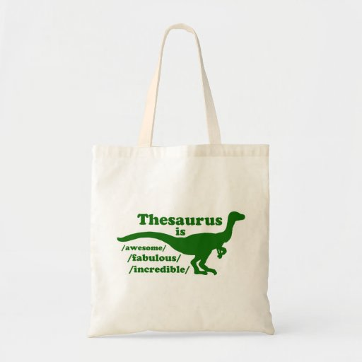 Thesaurus Dinosaur is Awesome Budget Tote Bag