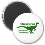 Thesaurus Dinosaur is Awesome Refrigerator Magnets