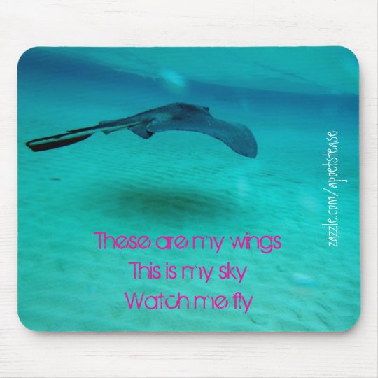 These are my wings-sting ray-mousepad mouse pad