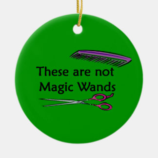 These Are Not Magic Wands Christmas Ornament