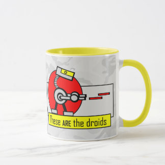 These ARE the droids Mug