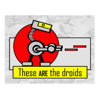 These ARE the droids Postcard