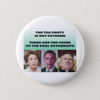 THESE ARE THE EXTREMISTS BUTTON