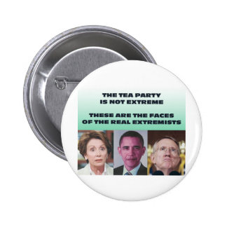 THESE ARE THE EXTREMISTS 2 INCH ROUND BUTTON