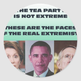 THESE ARE THE EXTREMISTS CLASSIC ROUND STICKER