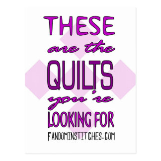 These Are The Quilts You're Looking For (purple!) Postcard