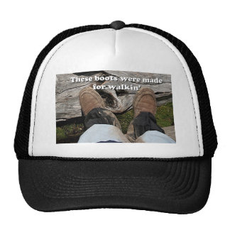 These boots were made for walkin' mesh hats