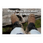 These boots were made for walkin' post card