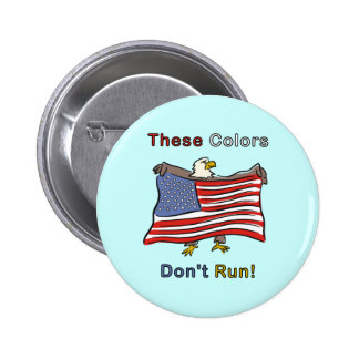 These Colors Don't Run Button