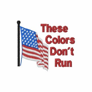 These Colors Don't Run embroideredshirt