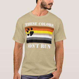 These colors don't run. Gay bear nation. T-Shirt