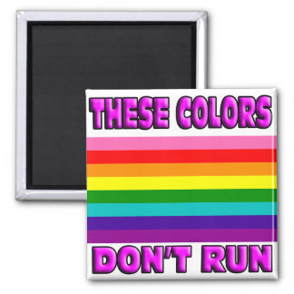 These colors don't run. 2 inch square magnet