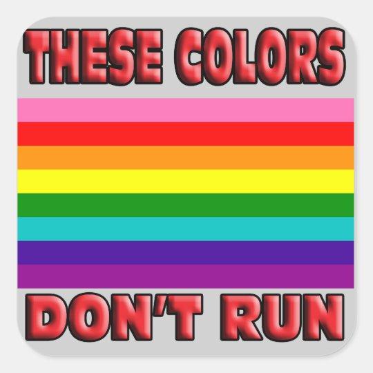 These colors don't run! Original 8 striped LGBT Square Sticker