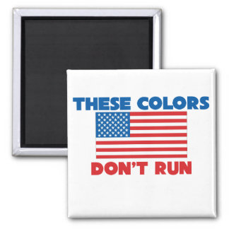 These colors dont run USA 2 Inch Square Magnet