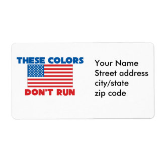 These colors dont run USA Shipping Label