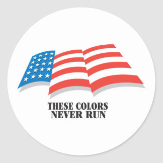 These Colors Never Run Classic Round Sticker