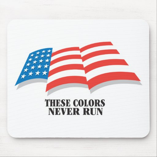 These Colors Never Run Mouse Pad