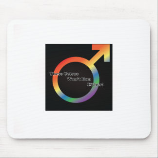 These Colors Won't Run Either - Design #1 Mouse Pad