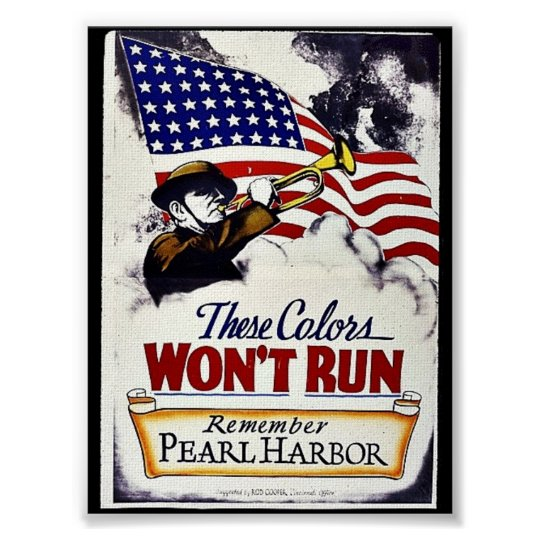 These Colors, Won't Run, Pearl Harbor Poster