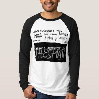 Thespian - no apenas una etiqueta - camisetas