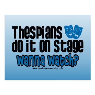 Thespians Do It On Stage Postcard