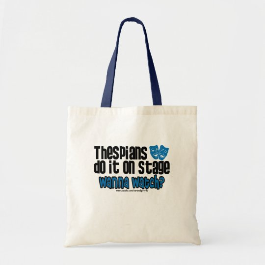 Thespians Do It On Stage Tote Bag