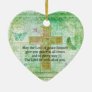 Thessalonians 3:16  Inspirational BIBLE quote Ceramic Ornament