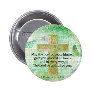 Thessalonians 3:16  Inspirational BIBLE quote Pinback Button