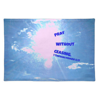Thessalonians Bible verse Pray without ceasing Placemat