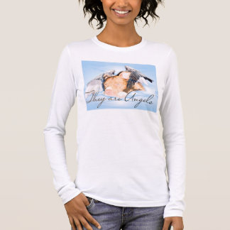 They are Angels Ladies long sleeve white Long Sleeve T-Shirt