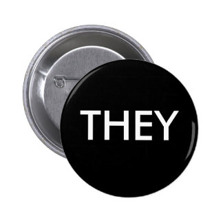 THEY BUTTONS