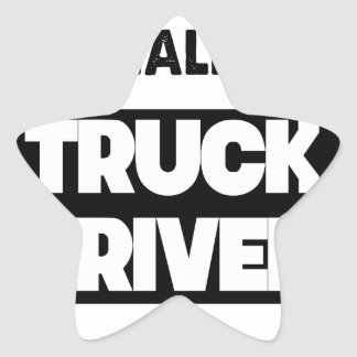 they call me a truck driver star sticker